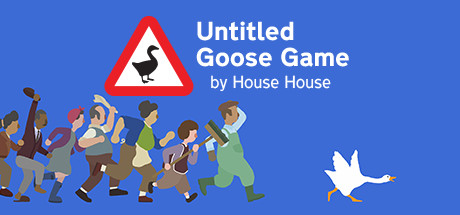 Untitled Goose Game 〜いたずらガチョウがやって来た!〜